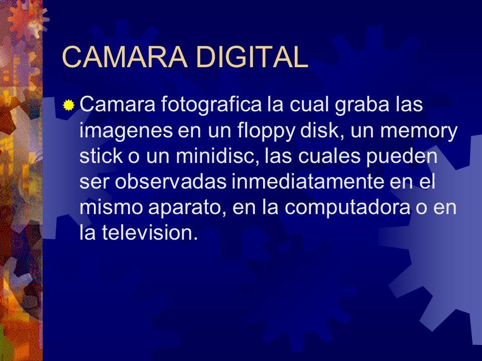 Camara fotografica la cual graba las imagenes en un floppy disk, un memory stick o un minidisc, las cuales pueden ser observadas inmediatamente en el