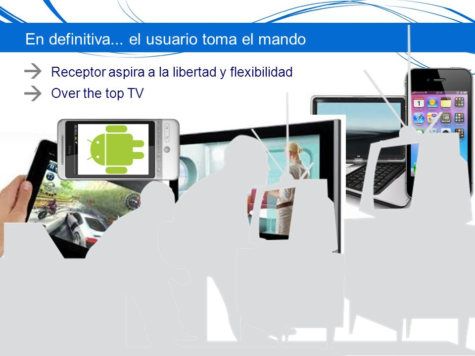 Receptor aspira a la libertad y flexibilidad Over the top TV En definitiva...