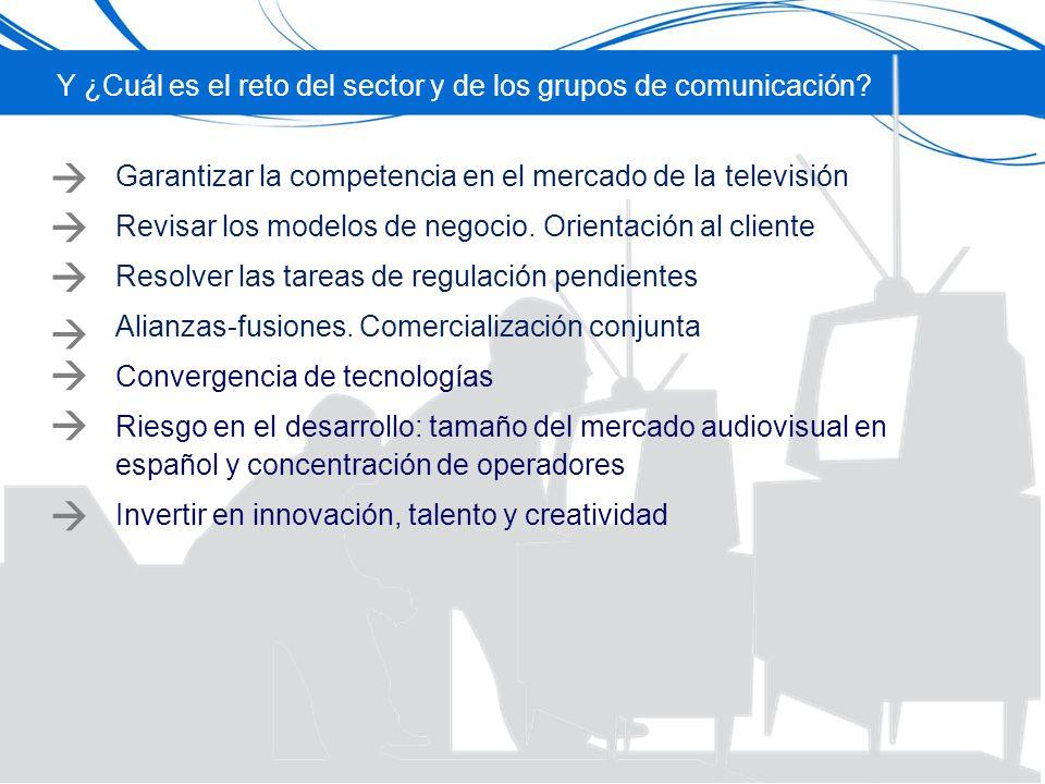 Y ¿Cuál es el reto del sector y de los grupos de comunicación.