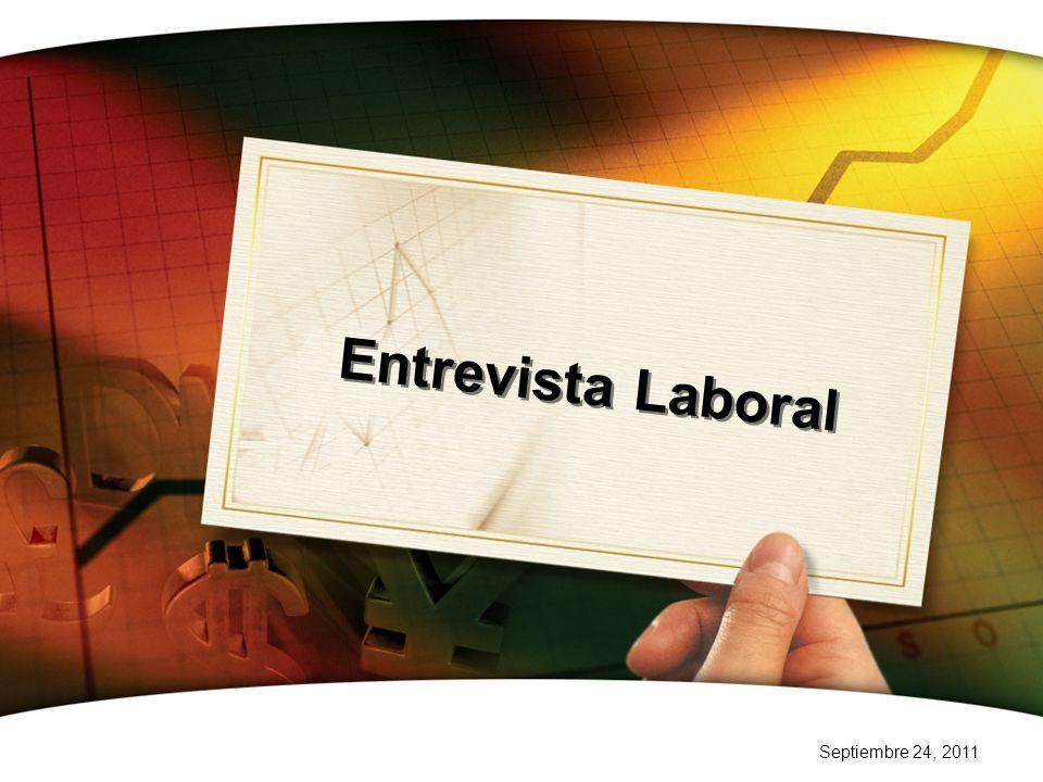 Septiembre 24, 2011 Entrevista Laboral