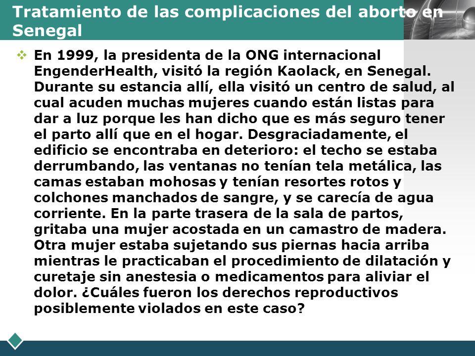 LOGO Tratamiento de las complicaciones del aborto en Senegal En 1999, la presidenta de la ONG internacional EngenderHealth, visitó la región Kaolack,