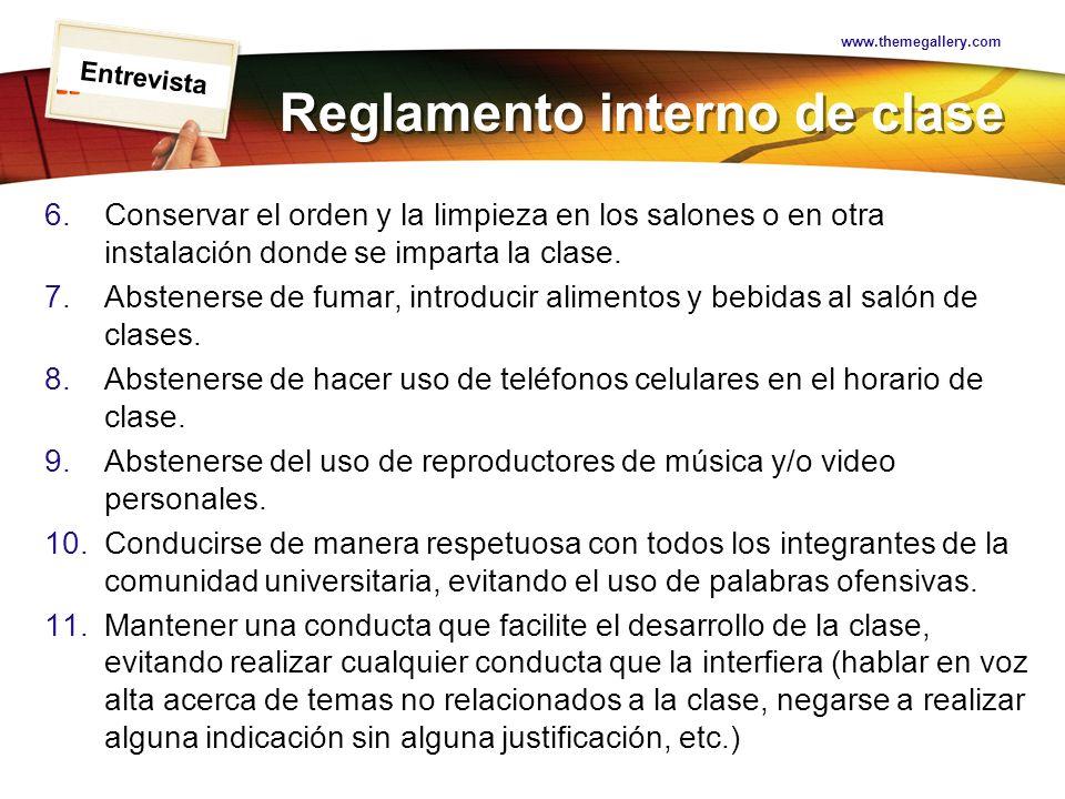 LOGO Reglamento interno de clase 6.Conservar el orden y la limpieza en los salones o en otra instalación donde se imparta la clase. 7.Abstenerse de fu