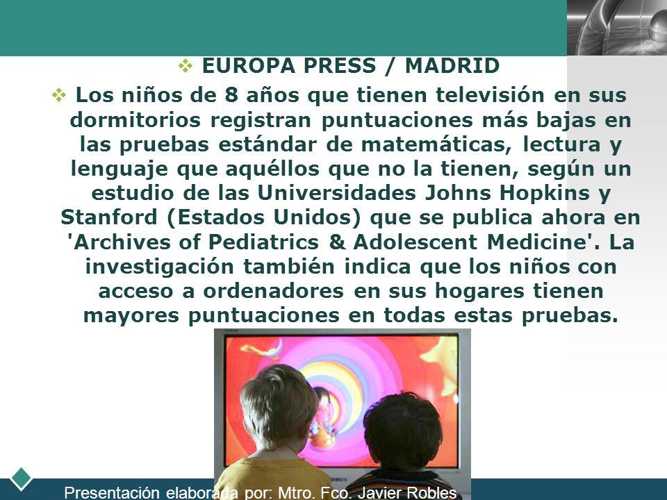 LOGO EUROPA PRESS / MADRID Los niños de 8 años que tienen televisión en sus dormitorios registran puntuaciones más bajas en las pruebas estándar de ma