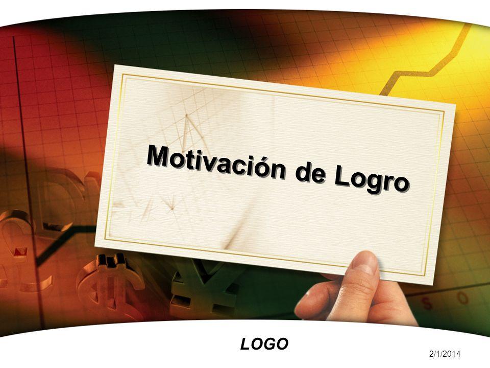 LOGO 2/1/2014 Motivación de Logro