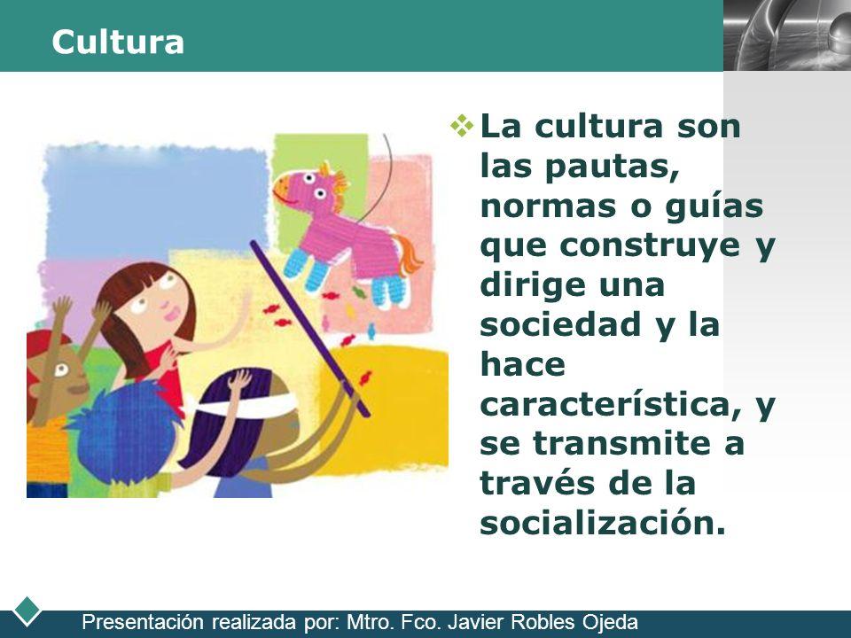 LOGO Cultura La cultura son las pautas, normas o guías que construye y dirige una sociedad y la hace característica, y se transmite a través de la soc