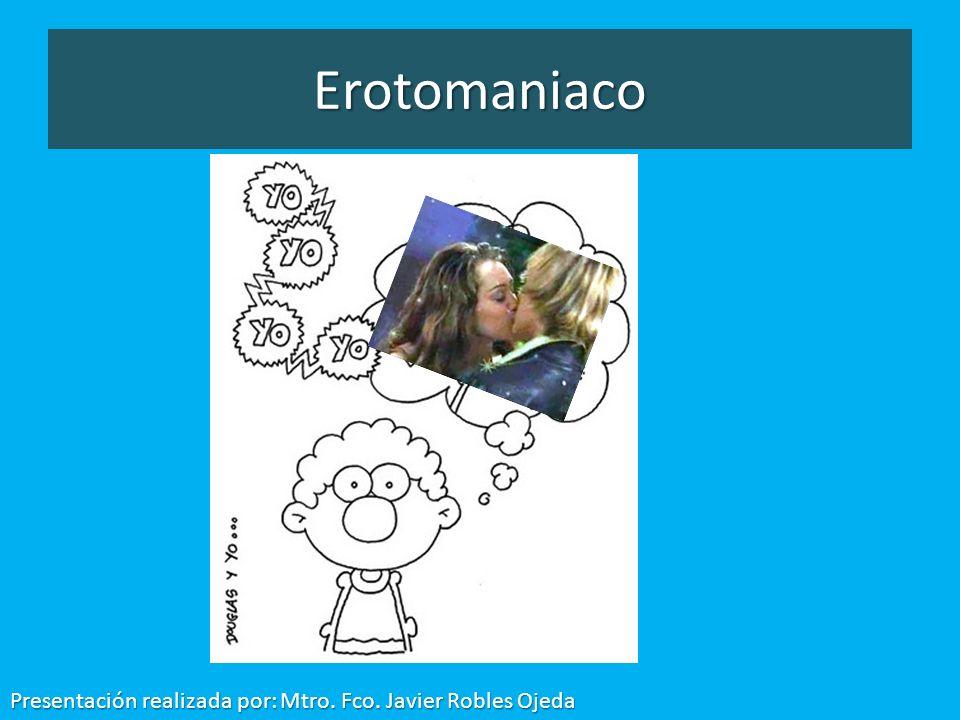 Erotomaniaco