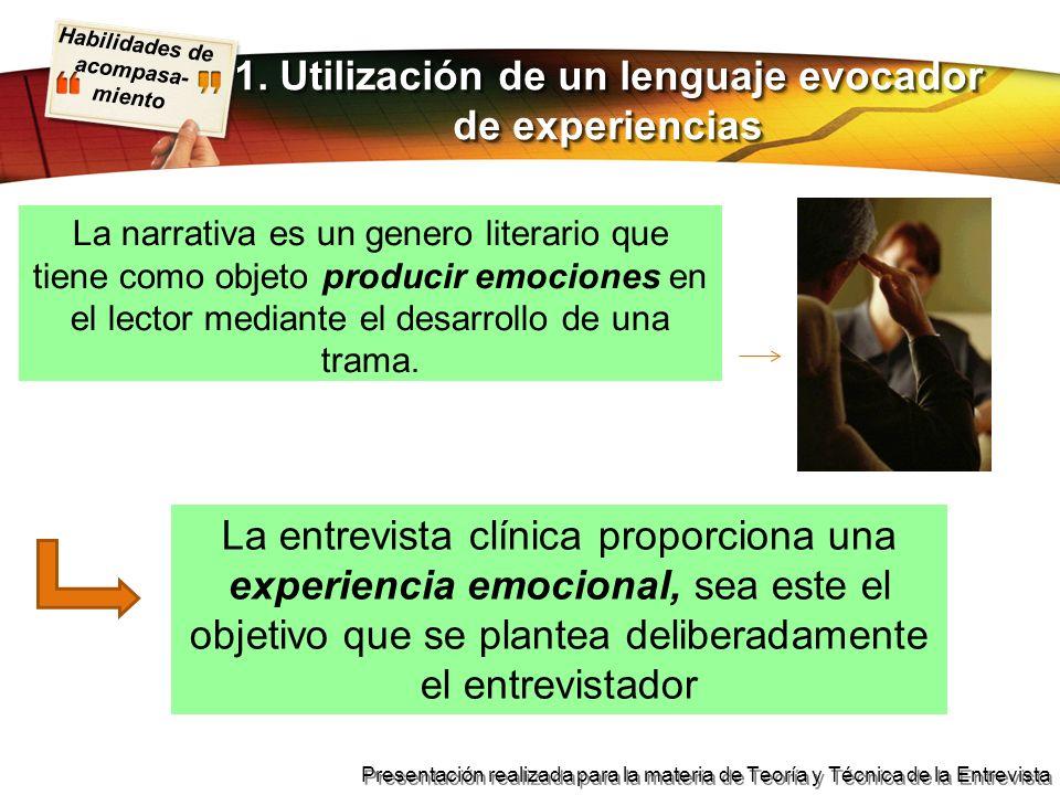 Habilidades de acompasa- miento Presentación realizada para la materia de Teoría y Técnica de la Entrevista Objetivos (Bermejo 1998): 4.