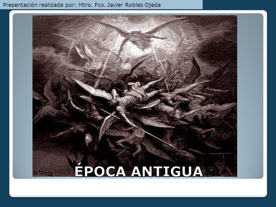 ETAPA 7: ÉPOCA ACTUAL S. XX-XXI Presentación realizada por: Mtro. Fco. Javier Robles Ojeda