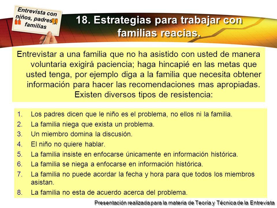 Entrevista con niños, padres y familias Presentación realizada para la materia de Teoría y Técnica de la Entrevista Entrevistar a una familia que no h