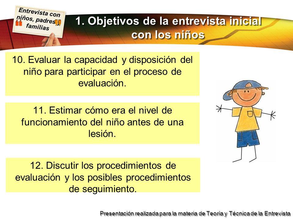 Entrevista con niños, padres y familias Presentación realizada para la materia de Teoría y Técnica de la Entrevista 1.Empleos.