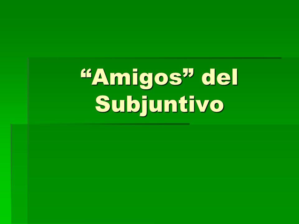 ¿Qué es el subjuntivo.Es un modo de expresarse en español de manera diferente que el indicativo.