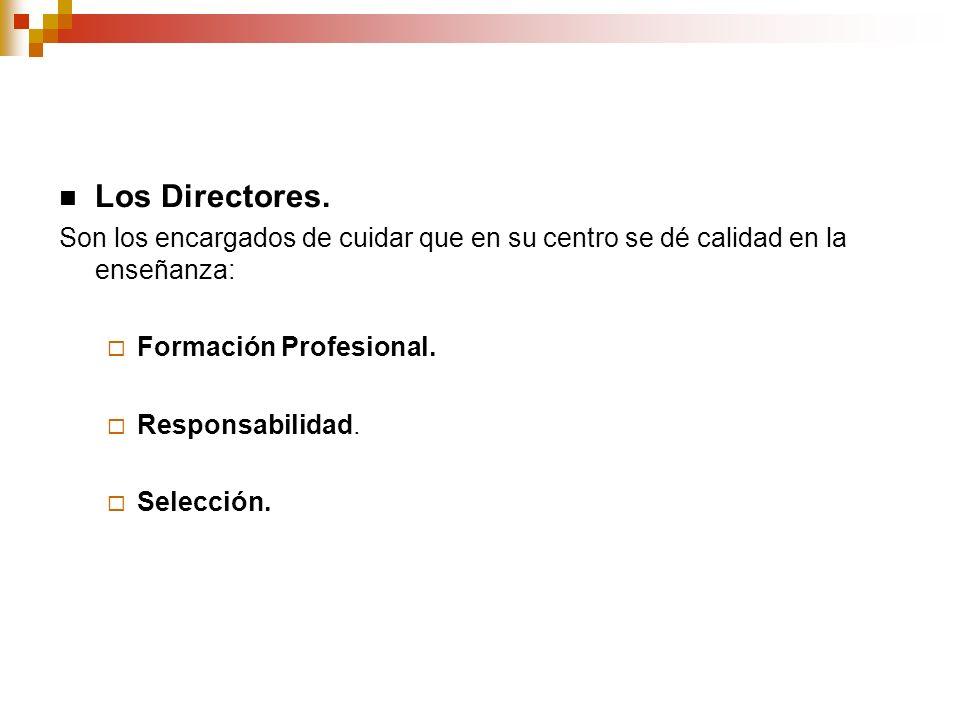 Los Directores.