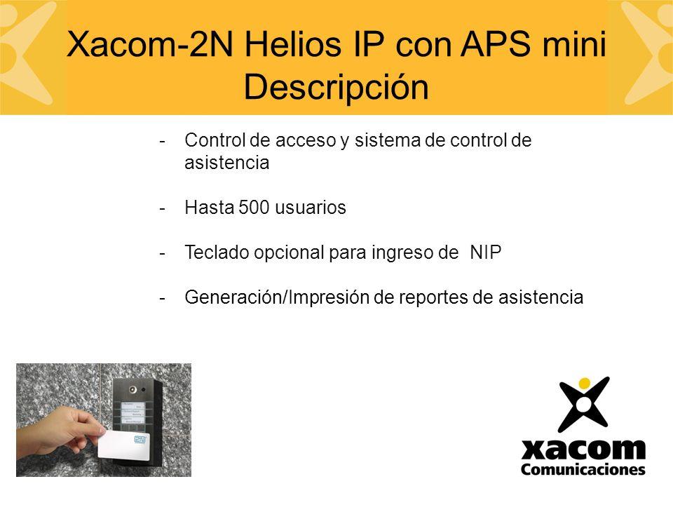 -Control de acceso y sistema de control de asistencia -Hasta 500 usuarios -Teclado opcional para ingreso de NIP -Generación/Impresión de reportes de asistencia Xacom-2N Helios IP con APS mini Descripción