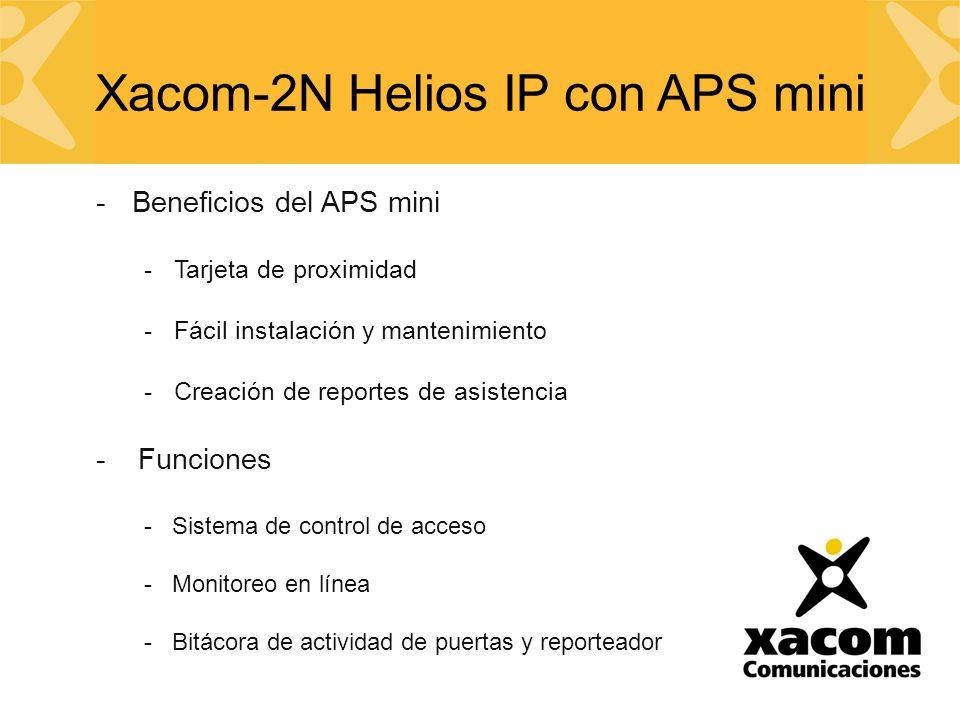 -Beneficios del APS mini -Tarjeta de proximidad -Fácil instalación y mantenimiento -Creación de reportes de asistencia - Funciones - Sistema de control de acceso - Monitoreo en línea - Bitácora de actividad de puertas y reporteador Xacom-2N Helios IP con APS mini