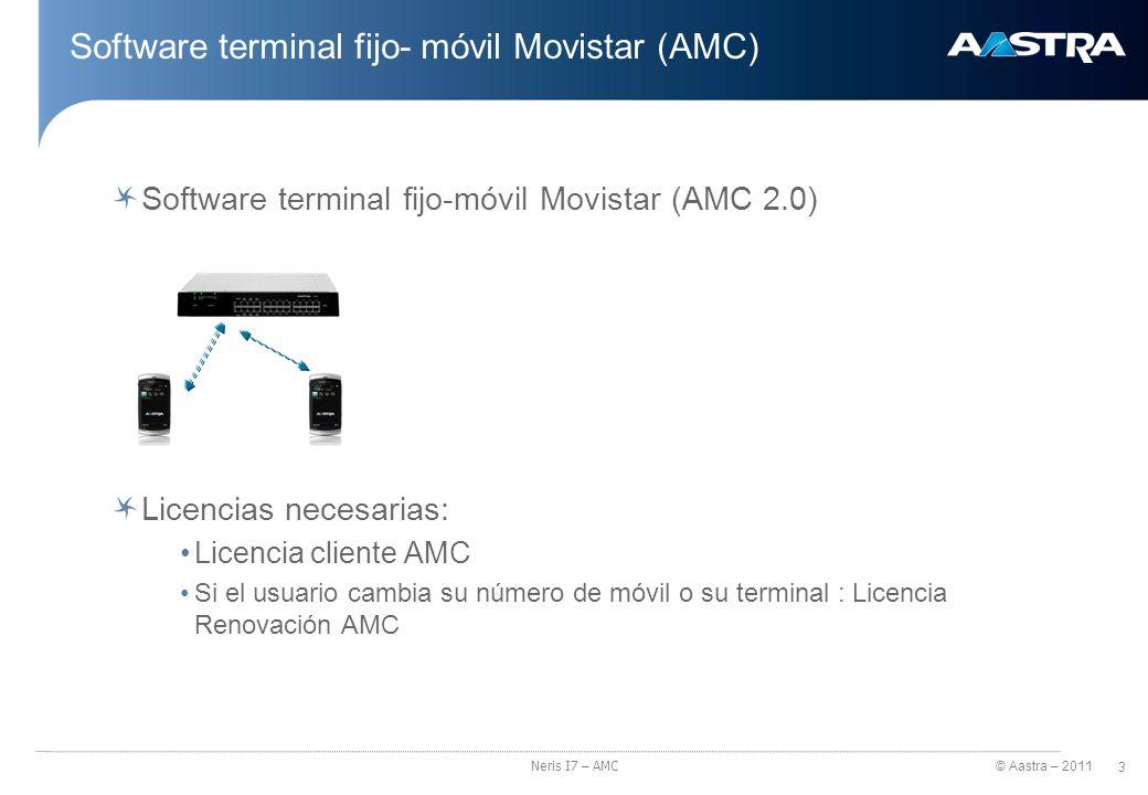 © Aastra – 2011 4 Neris I7 – AMC Software Terminal Fijo-Móvil Movistar Cuándo es recomendable utilizar el AMC: - Para llamar a números de teléfono fijos (93.555.55.55, 91.555.55.55, 957.555.555…etc.) - Para llamar a las extensiones fijas de la centralita (p.ej.