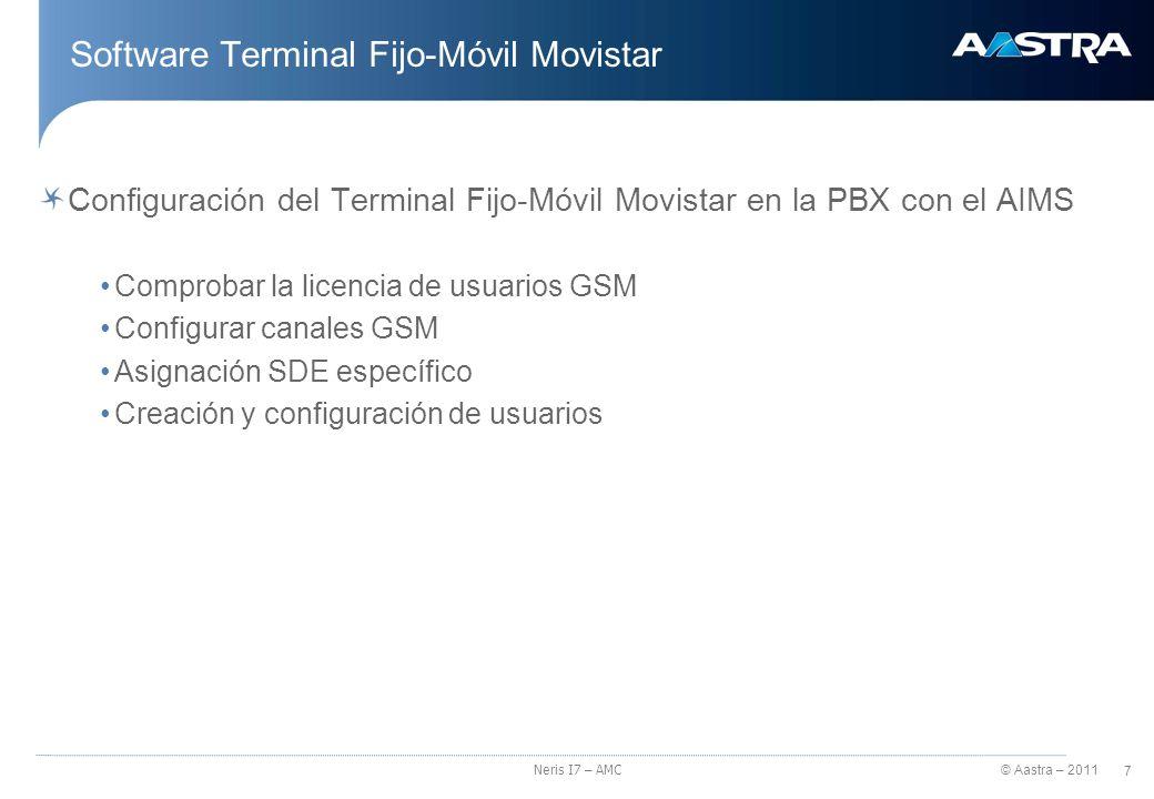 © Aastra – 2011 8 Neris I7 – AMC Software Terminal Fijo-Móvil Movistar 1º Envío del enlace de descargas al terminal a través de SMS.