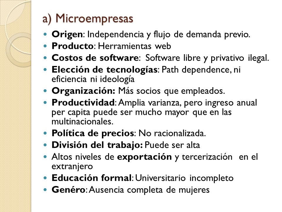 b) Empresas pequeñas y medianas Mezcla de culturas, empresas en transición.