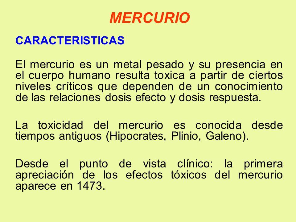 MERCURIO CARACTERISTICAS El mercurio es un metal pesado y su presencia en el cuerpo humano resulta toxica a partir de ciertos niveles críticos que dep