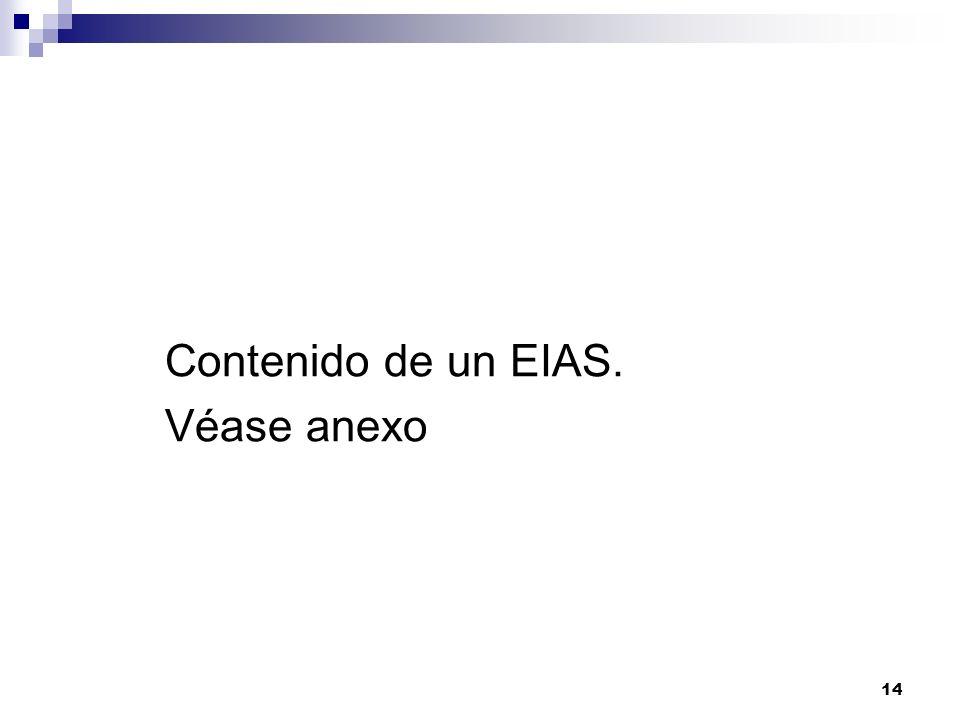 14 Contenido de un EIAS. Véase anexo