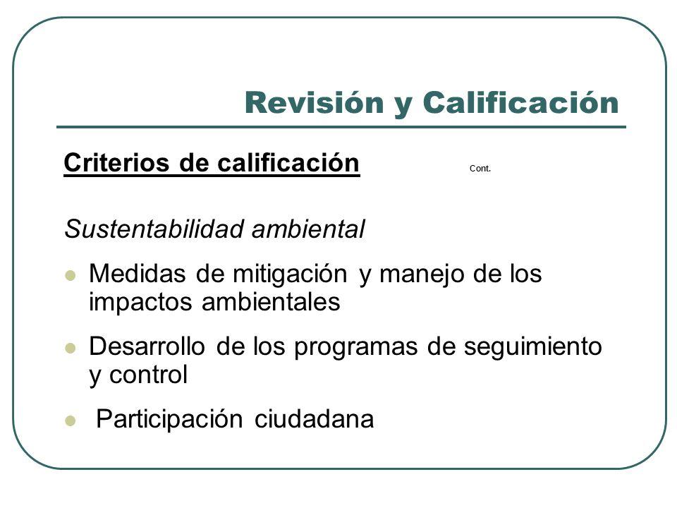 Revisión y Calificación Criterios de calificación Cont. Sustentabilidad ambiental Medidas de mitigación y manejo de los impactos ambientales Desarroll