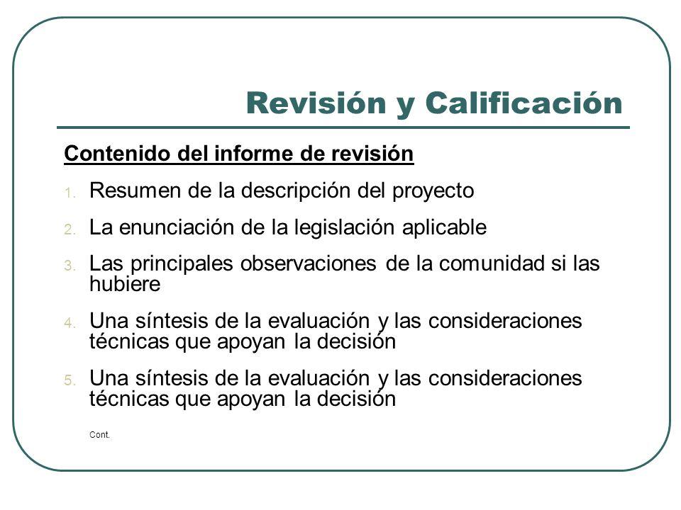 Revisión y Calificación Contenido del informe de revisión Cont.