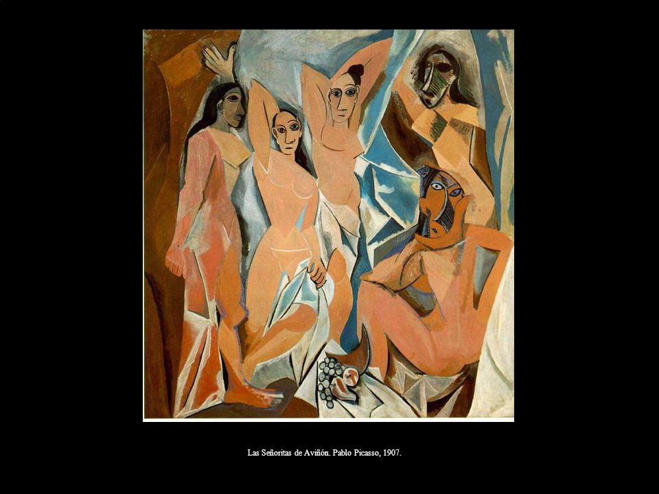 1 Las Señoritas de Aviñón. Pablo Picasso, 1907.
