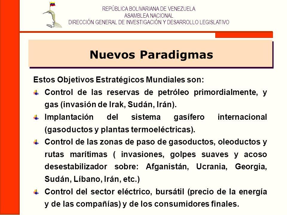 REPÚBLICA BOLIVARIANA DE VENEZUELA ASAMBLEA NACIONAL DIRECCIÓN GENERAL DE INVESTIGACIÓN Y DESARROLLO LEGISLATIVO Estos Objetivos Estratégicos Mundiale
