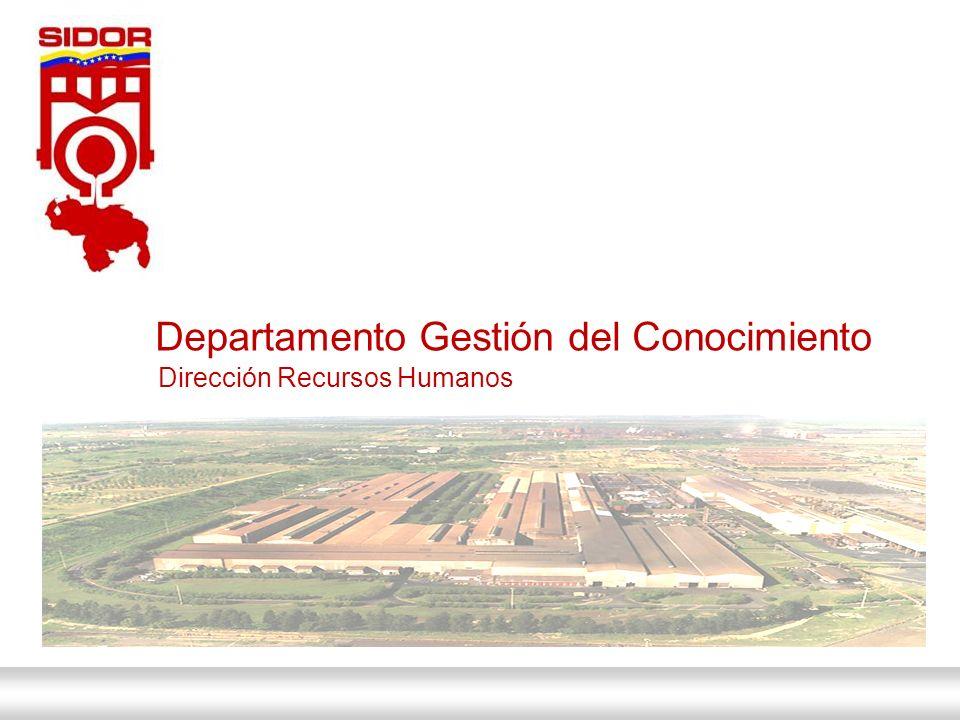 01 de Febrero de 2014 Departamento Gestión del Conocimiento Dirección Recursos Humanos