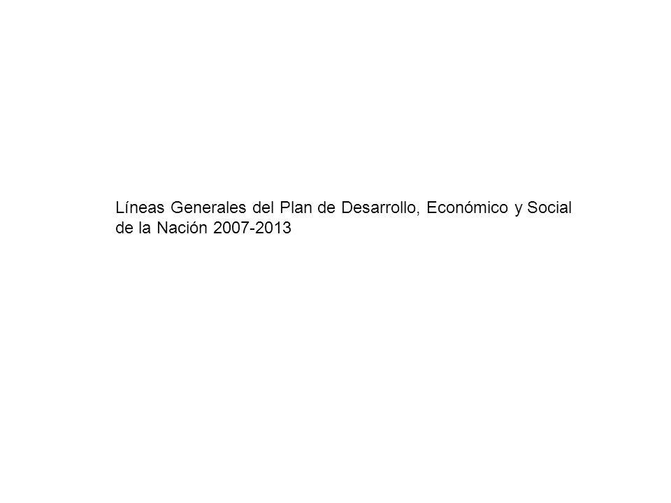 Líneas Generales del Plan de Desarrollo, Económico y Social de la Nación 2007-2013