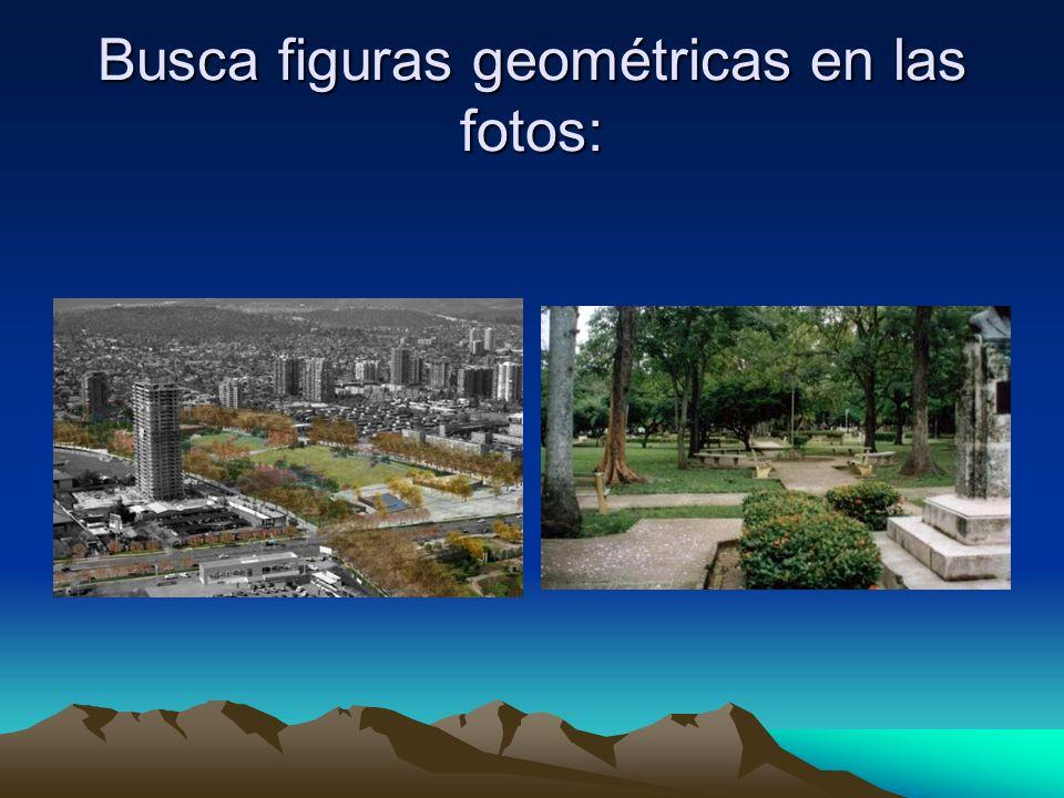 Busca figuras geométricas en las fotos: