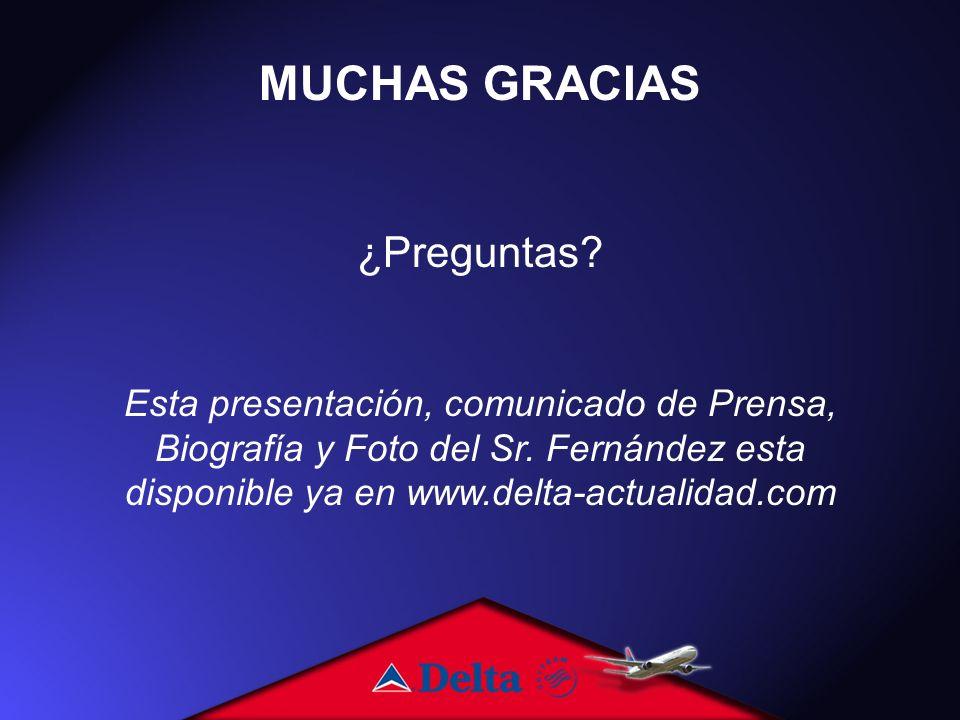 MUCHAS GRACIAS ¿Preguntas.Esta presentación, comunicado de Prensa, Biografía y Foto del Sr.