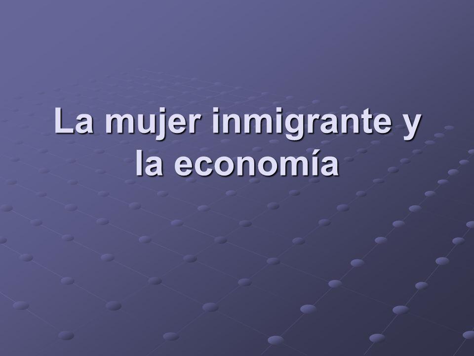 La mujer inmigrante y la economía