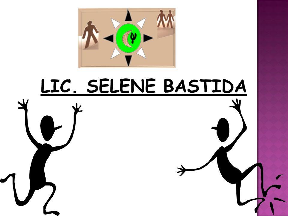 LIC. SELENE BASTIDA