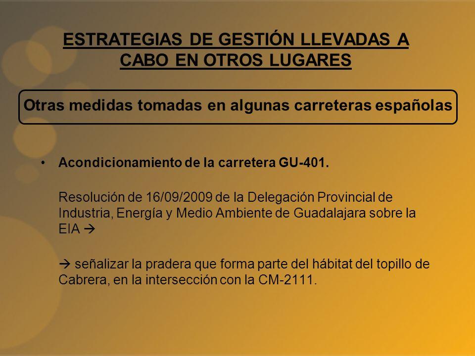 Acondicionamiento de la carretera GU-401. Resolución de 16/09/2009 de la Delegación Provincial de Industria, Energía y Medio Ambiente de Guadalajara s