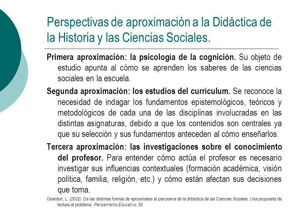 Perspectivas de aproximación a la Didáctica de la Historia y las Ciencias Sociales. Primera aproximación: la psicología de la cognición. Su objeto de