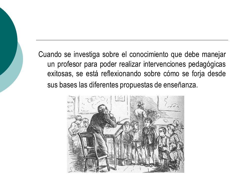 Según Fenstermacher (1986) la Enseñanza se constituye en el siguiente proceso: - Un profesor sabe algo que otros no comprenden.