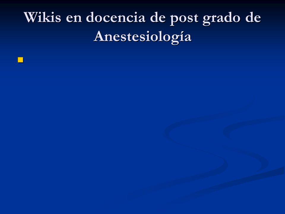 Wikis en docencia de post grado de Anestesiología
