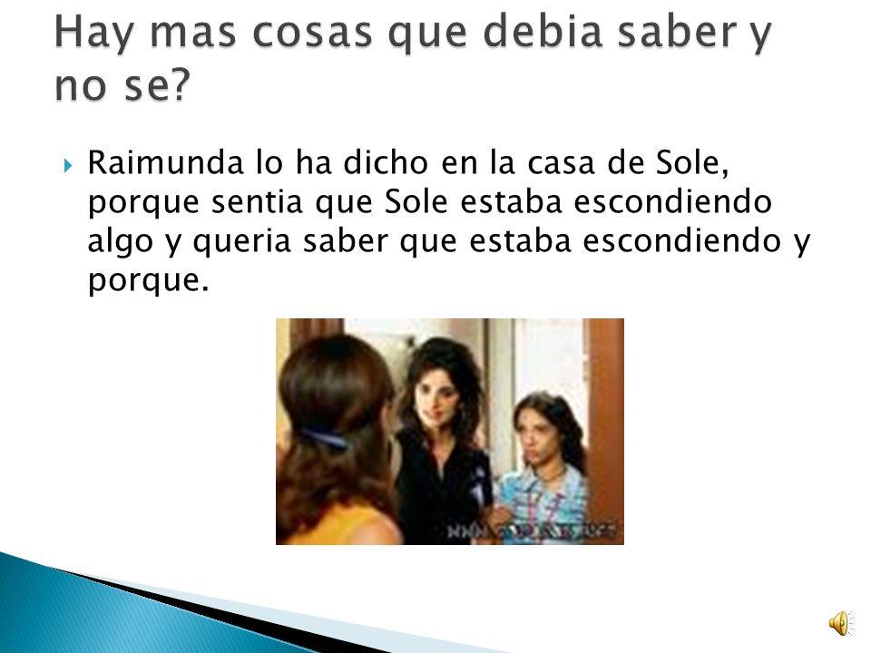 Agustina le dijo a Sole durante el funeral de la Tia Paula. Porque sabia que Irene estaba viva.