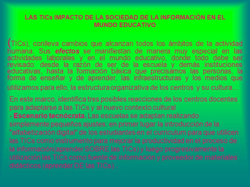 LOS NUEVOS ESENARIOS FORMATIVOS - Generador/Espacio de nuevos escenarios formativos (SOFTWARE, PLATAFORMAS DE e-CENTRO).