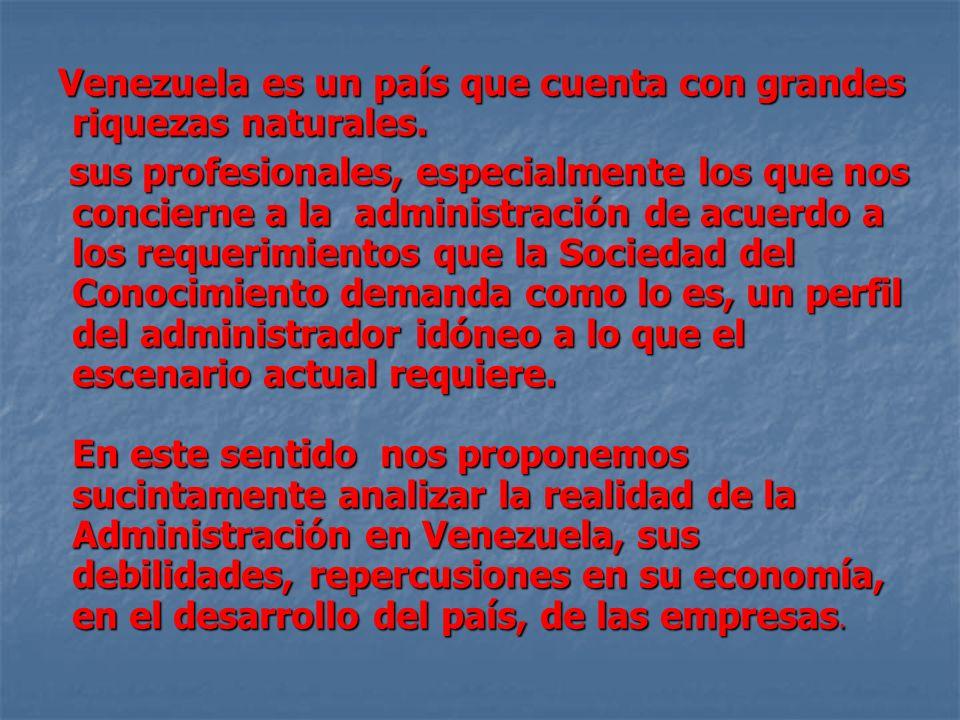 Venezuela es un país que cuenta con grandes riquezas naturales.