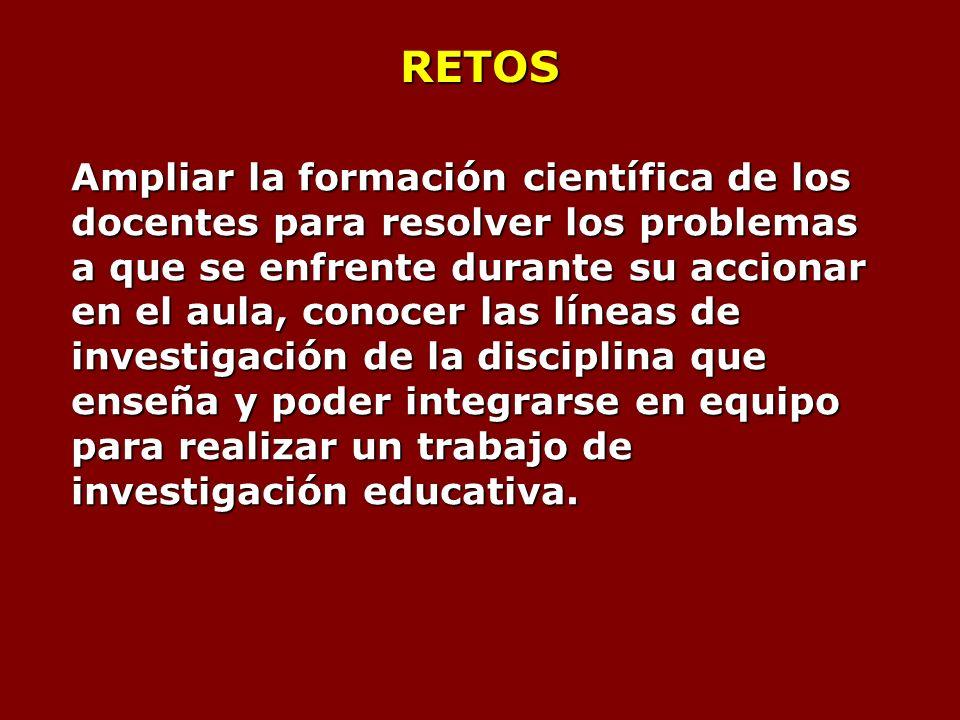 POSTULADOS 1.La docencia requiere para su ejercicio eficaz de una concepción científica del fenómeno educativo.