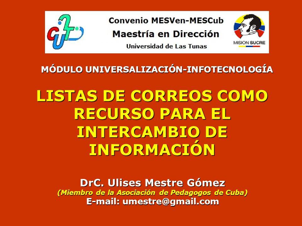 LISTAS DE CORREOS COMO RECURSO PARA EL INTERCAMBIO DE INFORMACIÓN DrC.