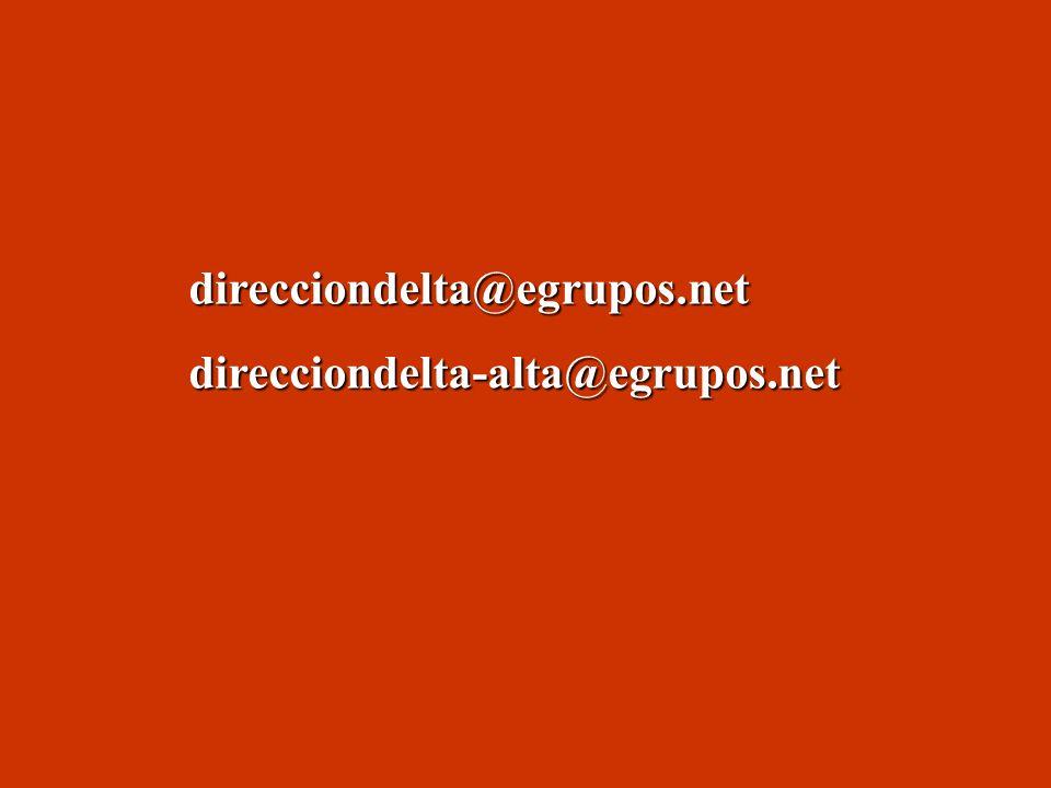 direcciondelta@egrupos.netdirecciondelta-alta@egrupos.net