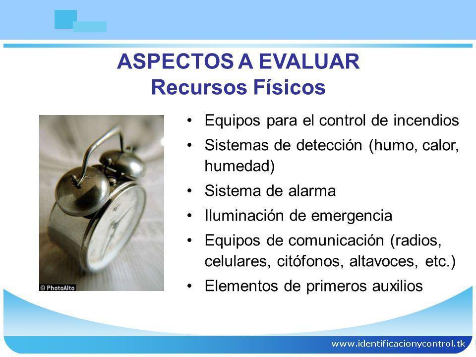 Equipos para el control de incendios Sistemas de detección (humo, calor, humedad) Sistema de alarma Iluminación de emergencia Equipos de comunicación