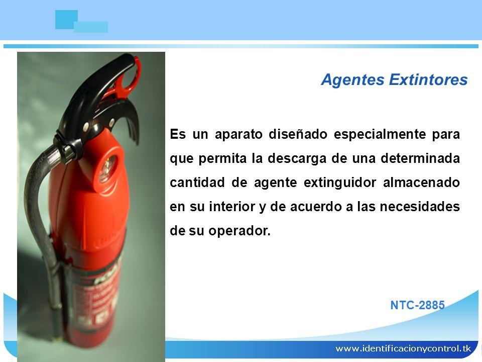Agentes Extintores Es un aparato diseñado especialmente para que permita la descarga de una determinada cantidad de agente extinguidor almacenado en s