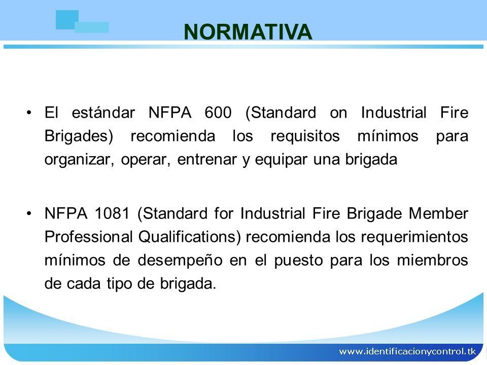 El estándar NFPA 600 (Standard on Industrial Fire Brigades) recomienda los requisitos mínimos para organizar, operar, entrenar y equipar una brigada N