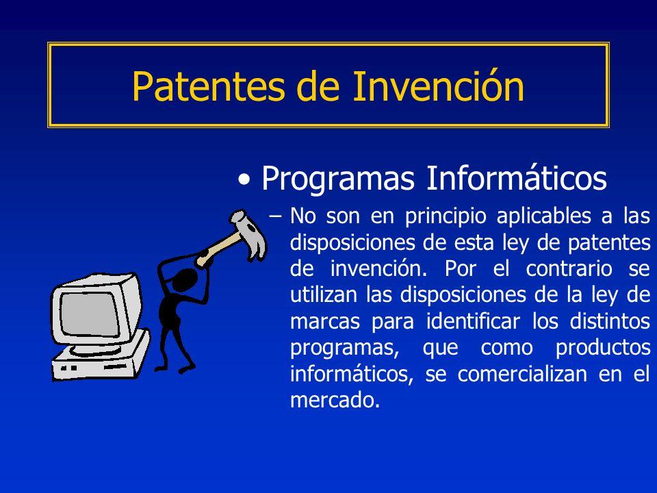 Programas Informáticos –No son en principio aplicables a las disposiciones de esta ley de patentes de invención. Por el contrario se utilizan las disp