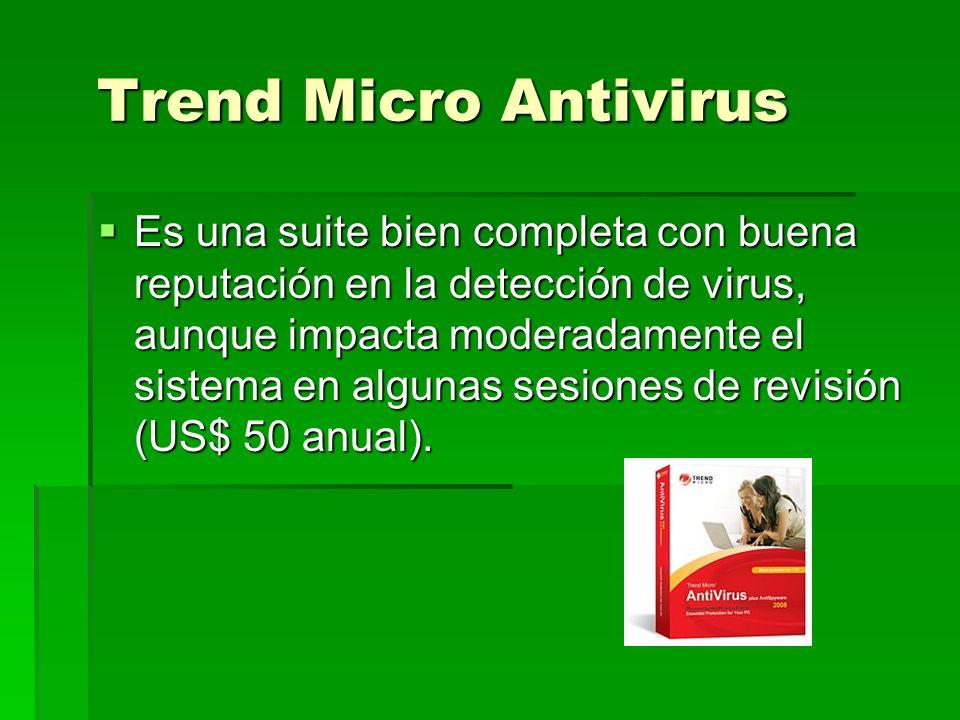 Trend Micro Antivirus Trend Micro Antivirus Es una suite bien completa con buena reputación en la detección de virus, aunque impacta moderadamente el