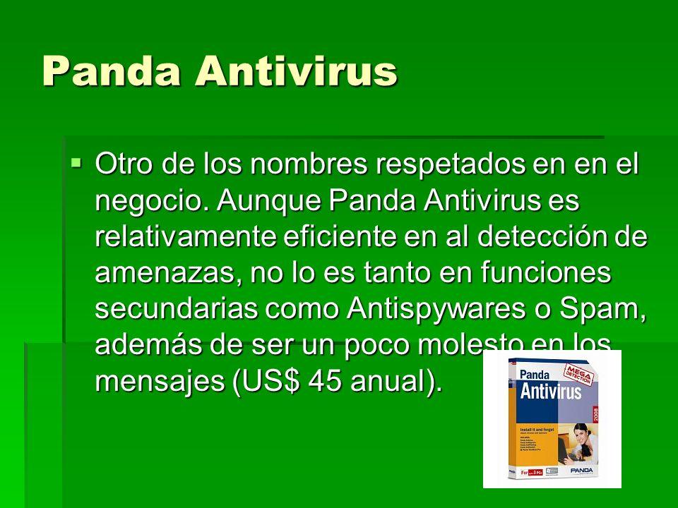 Panda Antivirus Otro de los nombres respetados en en el negocio. Aunque Panda Antivirus es relativamente eficiente en al detección de amenazas, no lo