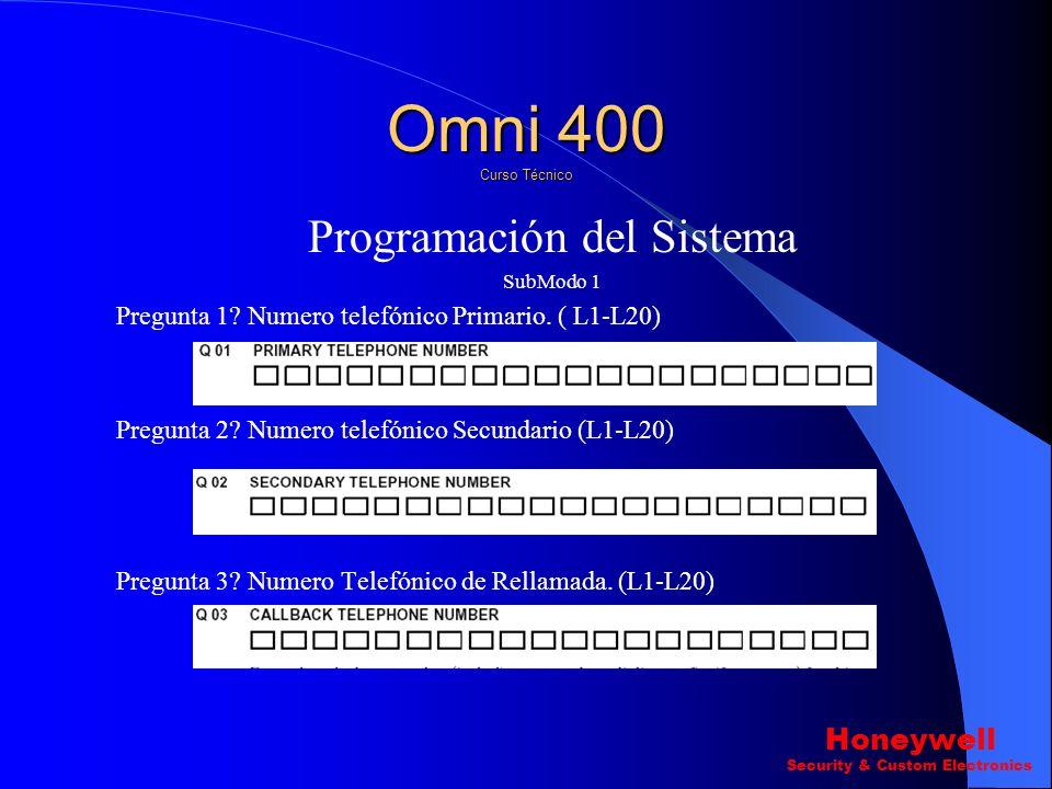 Resumen. Hasta el Momento Hemos Cubierto. 1.-Características del Omni 400. 2.-Conexiones del sistema. 3.- Modos de Instalador. 4.- Introducir datos e